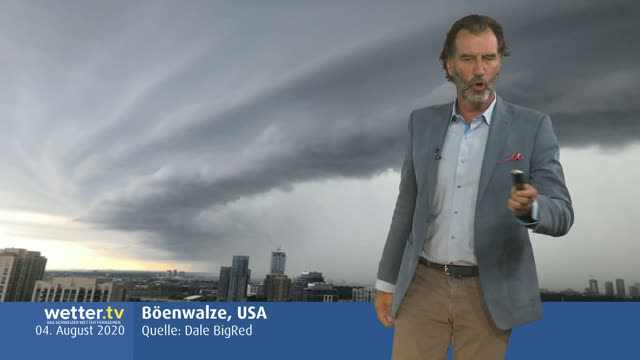 Wilde Wetter Welt 12. August 2020